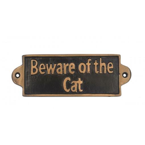 BEWARE OF THE CAT - METAL SIGN